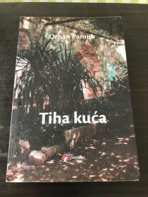 外文原版 Orhan Pamuk Tiha kuca