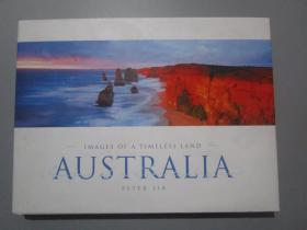 Australia: Images of a Timeless Land 澳大利亚,一个永恒的土地(英文原版)