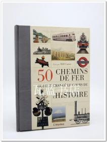 50条改变世界历史的铁路 50 chemins de fer lhistoire 法语版