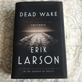 Dead Wake:The Last Crossing of the Lusitania