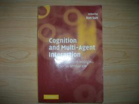 【英文原版认知科学专题】Cognition and Multi-Agent Interaction: From Cognitive Modeling to Social Simulation