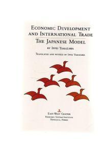 Economic development and international trade:The Japanese Model .