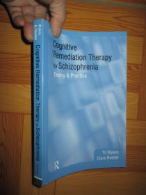 Cognitive Remediation Therapy for Schizophrenia:   (9781583919712)