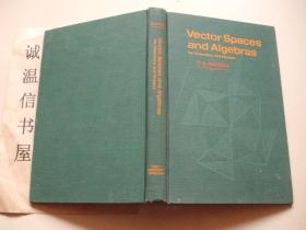 Vector Spaces znd Algebras[布面精装本]