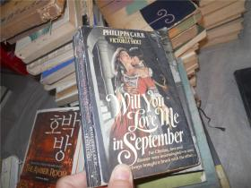 Will You Love me in September