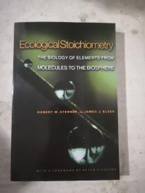 Ecological Stoichiometry:The Biology of Elements from Molecules to the Biosphere