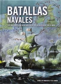 Batallas navales : los mayores enfrentamientos de la historia en el mar