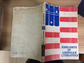 HIGHLIGHTS OF AMERICAN LITERATURE【美国文学精华】一册全,16开