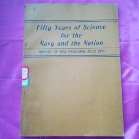 Fify  Years  of  Science  for  the  Navy  and  the  Nation