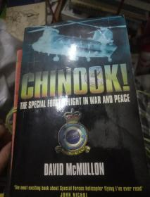 CHINOOK!The Special Forces Flight in War and Peace