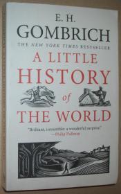 英文原版书 A Little History of the World  2008 by E. H. Gombrich  (Author), Clifford Harper (Illustrator)