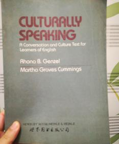 Culturally Speaking: A Conversation and Cuture Text of Learners of English美国文化习俗表达法