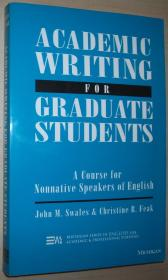 英文原版书 Academic Writing for Graduate Students: Essential Tasks and Skills: A Course for Nonnative Speakers of English (English for Specific Purposes)  by John M. Swales , Christine B. Feak (Author)