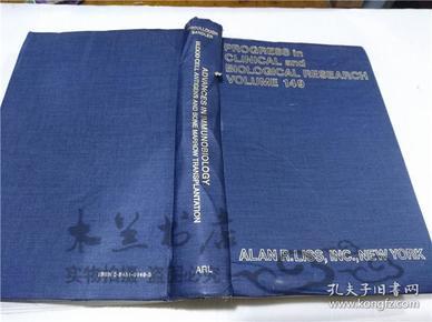 原版英法德意等外文书 ADVANCES IN IMMUNOBILOGY:BLOOD CELL ANTIGENS AND BONE MARROW TRANSPLANTATION JEFFEY MCCULLOUGH S.GERALD SANDLER  ALAN R.LISS,INC.NEW YORK 1984年 大32开硬精装