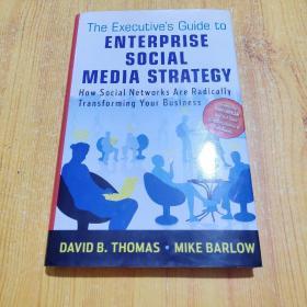 The Executives Guide to Enterprise Social Media Strategy