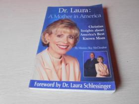 DR. LAURA: A MOTHER IN AMERICA