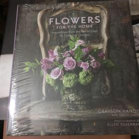 FLOWERS FOR THE HOME INSPIRATIONS FROM THE WORLD OVER BY PRUDENCE DESIGNS CRAYSON HANDY  未拆封