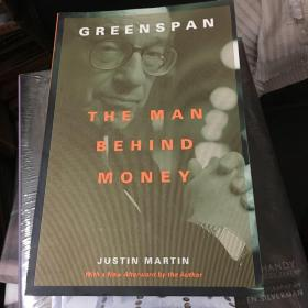 GREENSPAN THE MAN BEHIND MONEY【英文原版】