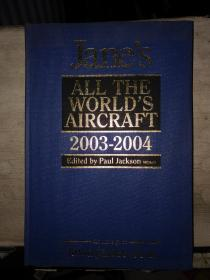 Jane's  ALL THE WORLD'S AIRCRAFT(2003--2004)英文原版、8开精装本