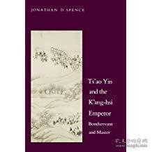 【包邮】1988年 Tsao Yin and the Kang-Hsi Emperor: Bondservant and Master