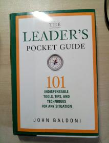 The Leaders Pocket Guide: 101 Indispensab...
