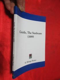 Gnitle, the Sunbeam (1889)    (小16开) 【详见图】