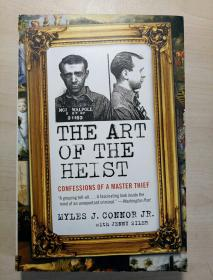 The Art of the Heist: Confessions of a Mas...