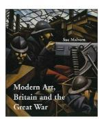 Modern Art, Britain and the Great War: W
