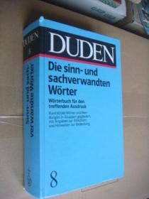 德文原版 德文原版 DUDEN Die sinn-und sachverwandten Wörter :Wörterbuch fur den treffenden Ausdruck 精装