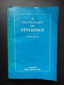 A Dictionary of Stylistics by Katie Wales