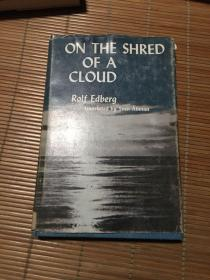 ON THE SHRED OF A CLOUD(32开)
