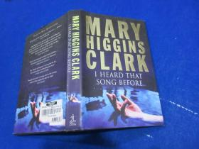 MARY HIGGINS CLARK/I HEARD THAT SONG BEFORE /printed and bound in Great Britain by CPI Bath/SIMON AND SCHUSTER