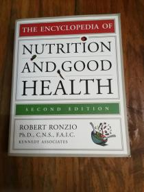 The Encyclopedia Of Nutrition And Good Health**OUT OF PRINT**