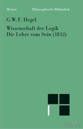 "[包邮]Wissenschaft Der Logik. Die Lehre vom Sein(1832) 《逻辑学》之""存在论"""