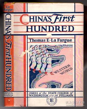 Chinas First Hundred(刘花尔谷《中国早期之百名留美学生》,又译《中国幼童留美史》,中国近现代教育史料,内有大量珍贵图片,1942年初版精装)