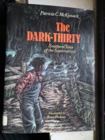 The Dark Thirty:Southern Tales of the Supernatural 馆藏