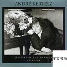 André Kertèsz: Masters of Photography Series 2005年