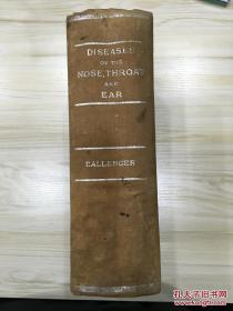 Diseases of the Nose Throat and ear 耳鼻咽喉疾病 1946年英文版