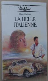 法语原版小说 La Belle Italienne 平装 1991 de Claire Michael  (Nous Deux).