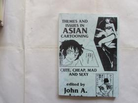 themes and issues in asian cartooning:cute,cheap,mad ,and sexy(复印本)