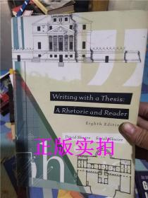 正版!Writing with a thesis arhetoric and reader【实拍】