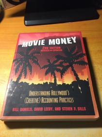 Movie Money: Understanding Hollywoods (creative) Accounting Practices 2nd Ed.