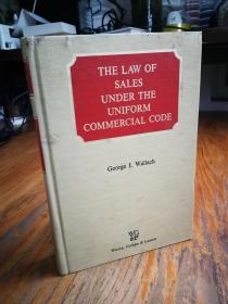 THE LAW OF SALES UNDER THE UNDER THE UNIFORM COMMERCIAL CODE