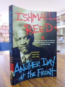 Ishmael Reed:Anorher Day at the Front(伊什梅尔里德:前天的忧郁日子)