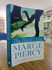MARGE PIERCY:THE THIRD CHILD(玛姬皮茜:第三个孩子)