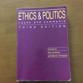 Ethics and Politics  Cases and Comments  Third Edition (英文原版)伦理政治案例与评论 第三版 有划线