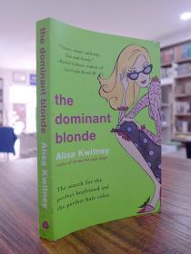 Alisa Kwitney:The Dominant Blonde(爱丽莎·奎特尼:强势的金发美女)