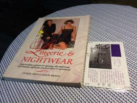 英文原版  Lingerie & Nightewr : easy-to-follow patterns for stunning silk underwear , soft romantic nightwear , practical dance & sportswear   内衣和睡衣 铜板彩印 【存于溪木素年书店】
