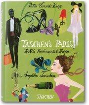 TASCHENs Paris:Hotels Restaurants & Shops