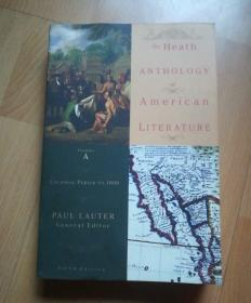 The Heath Anthology Of American Literature: Colonial Period To 1800, Volume A (英语) 5th Edition
